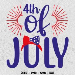 4th of July SVG SVG 4th Of July