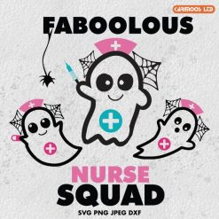 faboolous nurse squad svg
