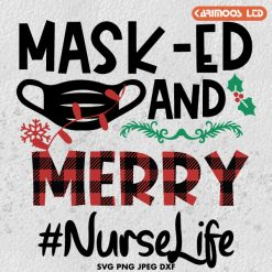 Masked And Merry Nurse Life Nurse Christmas 2020